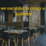 How do we use video to create a targeted audience