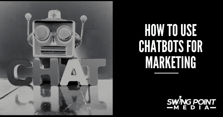 How to use chatbots for marketing